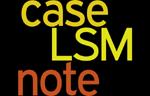 lsm-case-note
