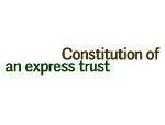 constitutionofexpresstrust